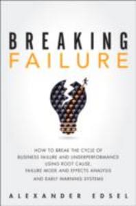 Ebook in inglese Breaking Failure Edsel, Alexander