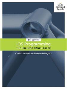 Ebook in inglese iOS Programming Hillegass, Aaron , Keur, Christian