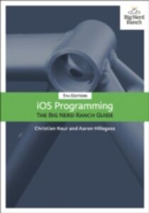 Ebook in inglese iOS Programming Hillegass, Aaron , Keur, Christian
