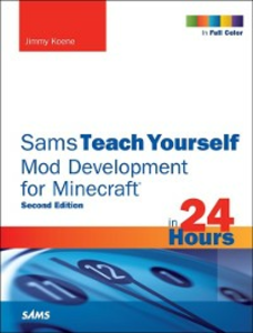 Ebook in inglese Sams Teach Yourself Mod Development for Minecraft in 24 Hours Koene, Jimmy