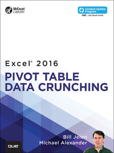 Foto Cover di Excel 2016 Pivot Table Data Crunching, Ebook inglese di Michael Alexander,Bill Jelen, edito da Pearson Education