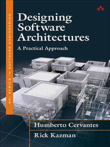 Ebook in inglese Designing Software Architectures Cervantes, Humberto , Kazman, Rick