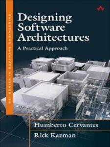 Foto Cover di Designing Software Architectures, Ebook inglese di Humberto Cervantes,Rick Kazman, edito da Pearson Education