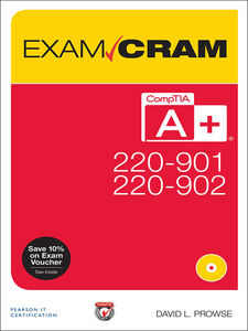 Ebook in inglese CompTIA A+ 220-901 and 220-902 Exam Cram Prowse, David L.