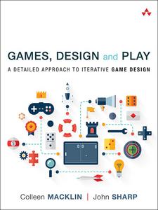Ebook in inglese Games, Design and Play Macklin, Colleen , Sharp, John