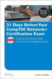 Foto Cover di 31 Days Before Your CompTIA Network+ Certification Exam, Ebook inglese di Allan Johnson, edito da Pearson Education