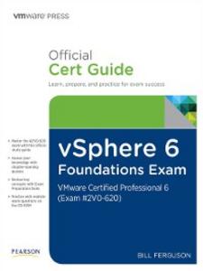 Ebook in inglese vSphere 6 Foundations Exam Official Cert Guide (Exam #2V0-620) Ferguson, Bill