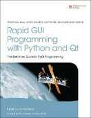Libro in inglese Rapid GUI Programming with Python and Qt: The Definitive Guide to PyQt Programming Mark Summerfield