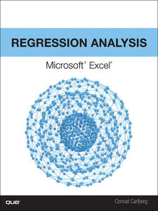 Foto Cover di Regression Analysis Microsoft Excel, Ebook inglese di Conrad Carlberg, edito da Pearson Education