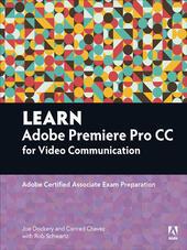 Learn Adobe Premiere Pro CC for VideoCommunication