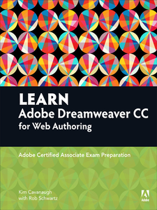 Ebook in inglese Learn Adobe Dreamweaver CC for Web Authoring Cavanaugh, Kim , Schwartz, Rob
