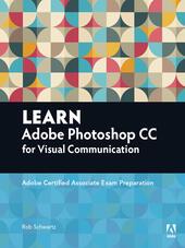 Learn Adobe Photoshop CC forVisualCommunication