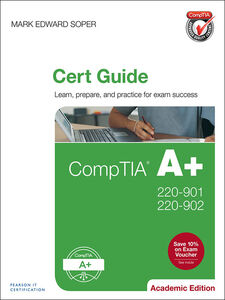 Ebook in inglese CompTIA A+ 220-901 and 220-902 Cert Guide, Academic Edition Soper, Mark Edward