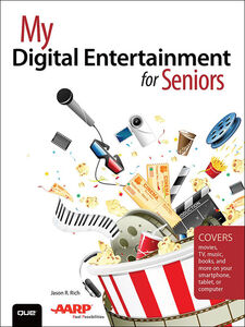 Ebook in inglese My Digital Entertainment for Seniors Rich, Jason R.