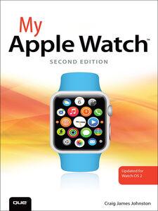 Ebook in inglese My Apple Watch Johnston, Craig James