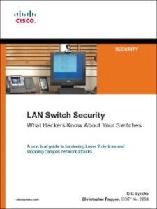 Foto Cover di LAN Switch Security, Ebook inglese di Christopher Paggen,Eric Vyncke, edito da Pearson Education