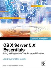 OS X Server 5.0 Essentials--Apple Pro Training Series