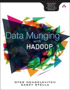 Ebook in inglese Data Munging with Hadoop Mendelevitch, Ofer , Stella, Casey