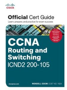 Foto Cover di CCNA Routing and Switching ICND2 200-105 Official Cert Guide, Ebook inglese di Wendell Odom, edito da Pearson Education