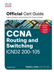 Ebook in inglese CCNA Routing and Switching ICND2 200-105 Official Cert Guide Odom, Wendell