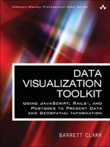 Ebook in inglese Data Visualization Toolkit Clark, Barrett