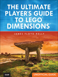 Ebook in inglese The Ultimate Player's Guide to LEGO Dimensions [Unofficial Guide] Kelly, James Floyd