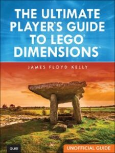 Ebook in inglese Ultimate Player's Guide to LEGO Dimensions [Unofficial Guide] Kelly, James Floyd