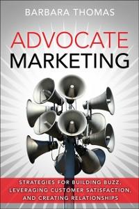 Ebook in inglese Advocate Marketing Thomas, Barbara