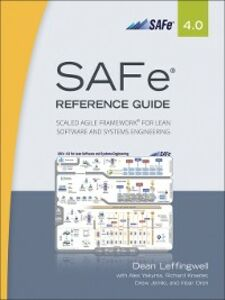 Ebook in inglese SAFe® 4.0 Reference Guide Leffingwell, Dean