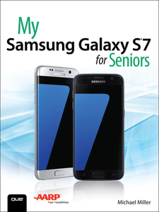 Ebook in inglese My Samsung Galaxy S7 for Seniors Miller, Michael R.
