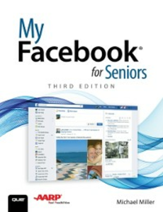 Ebook in inglese My Facebook for Seniors Miller, Michael R.