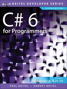 Foto Cover di C# 6 for Programmers, Ebook inglese di Harvey Deitel,Paul J. Deitel, edito da Pearson Education