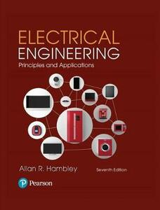 Electrical Engineering: Principles & Applications Plus Mastering Engineering with Pearson Etext -- Access Card Package - Allan R Hambley - cover