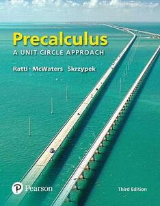 Video Notebook with Worksheets for Precalculus: A Unit Circle Approach with Integrated Review Plus Mylab Math with Pearson Etext -- Access Card Package - J S Ratti,Marcus S McWaters,Leslaw Skrzypek - cover