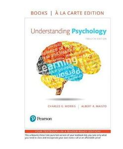Understanding Psychology -- Loose-Leaf Edition - Charles G. Morris,Albert A Maisto - cover