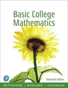 Basic College Math, Books a la Carte Edition - Marvin L. Bittinger,Judith A. Beecher,Barbara L. Johnson - cover
