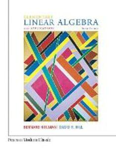 Elementary Linear Algebra with Applications (Classic Version) - Bernard Kolman,David Hill - cover