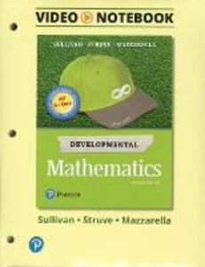 Video Notebook for Developmental Mathematics: Prealgebra, Elementary Algebra, and Intermediate Algebra - Michael Sullivan,Katherine R. Struve,Janet Mazzarella - cover