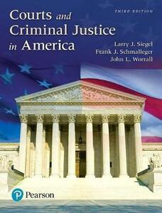 Courts and Criminal Justice in America, Student Value Edition Plus Revel -- Access Card Package - Larry J Siegel,Frank Schmalleger,John L Worrall - cover
