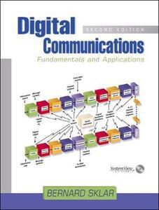 Digital Communications: Fundamentals and Applications (Paperback) - Bernard Sklar - cover