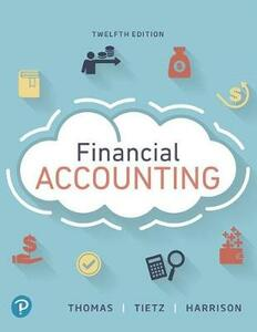 Financial Accounting, Student Value Edition - C William Thomas,Wendy M Tietz,Walter T Harrison - cover