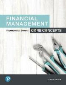 Financial Management: Core Concepts - Raymond Brooks - cover