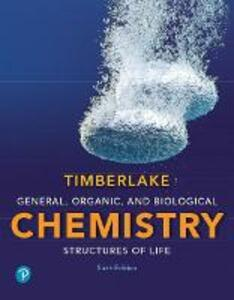 General, Organic, and Biological Chemistry: Structures of Life - Karen C. Timberlake - cover