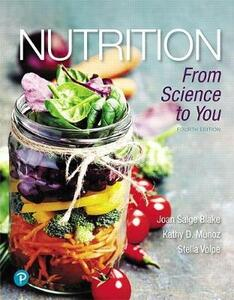 Nutrition: From Science to You Plus Mastering Nutrition with Mydietanalysis with Pearson Etext -- Access Card Package - Joan Salge Blake,Kathy D Munoz,Stella Volpe - cover