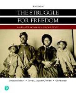 Struggle for Freedom, The, Volume 1: To 1877, Books a la Carte Edition - Clayborne Carson,Emma J. Lapsansky-Werner,Gary B. Nash - cover