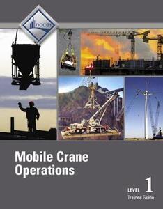 Mobile Crane Operations Level 1 Trainee Guide, V3 - NCCER - cover