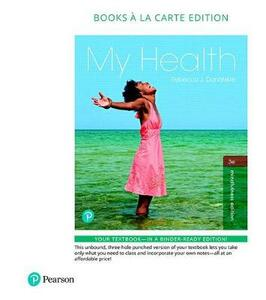 My Health, Books a la Carte Plus Mastering Health with Pearson Etext -- Access Card Package - Rebecca J Donatelle - cover