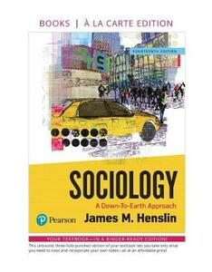 Sociology: A Down-To-Earth Approach -- Loose-Leaf Edition - James M Henslin - cover