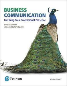 Business Communication: Polishing Your Professional Presence - Barbara G. Shwom,Lisa Gueldenzoph Snyder - cover
