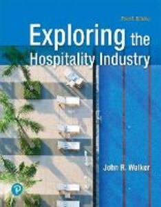 Exploring the Hospitality Industry - John R. Walker - cover